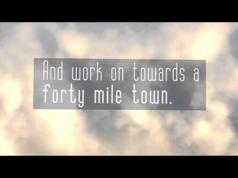 Eric Johnson - Forty Mile Town - Lyric Video