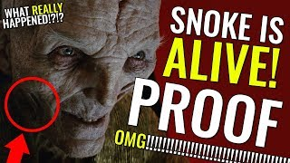 SNOKE IS ALIVE! - PROOF! - INSIDE SOURCE! - THEORY CONFIRMED! - STAR WARS EXPLAINED!