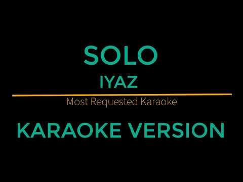 Solo - Iyaz (Karaoke Version)