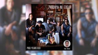 parokya ni edgar   pogi years old official album preview