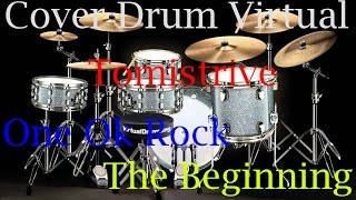[One Ok Rock - The Beginning] cover virtual Drum with Tomistrive - KACAU