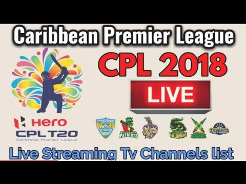 CPL 2018 Live Streaming | CPL 2018 Live Streaming TV Channel List | Probable Live Telecast Channels