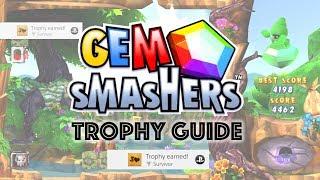 Gem Smashers - Survivor Trophy Guide