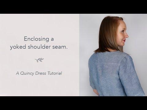 Enclosing a Yoked Shoulder Seam - A Quincy Dress Tutorial