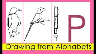 How to Draw Pictures with Alphabets | Parrot, Penguin, Pen with Letter P | Easy Learn Art for Kids