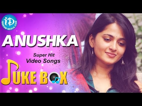 Anushka Shetty Super Hit Video Songs || Jukebox || Anushka Best Songs Collections