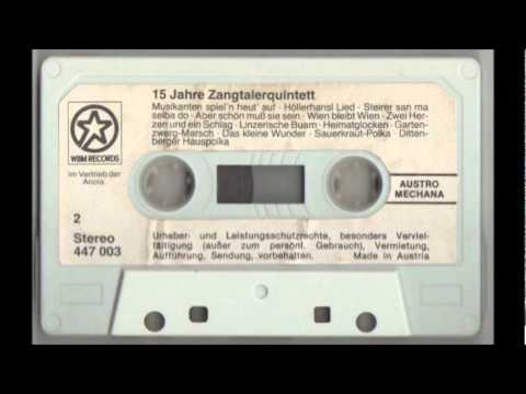 Zangtaler Quintett - Musikanten Spiel'n Heut Auf, Hoellerhansllied, Steirer san ma selber do (1982)