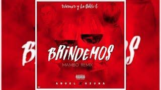 Anuel AA - Brindemos Ft. Ozuna [Mambo Remix] La Doble C & Warner