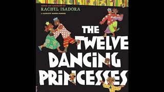 12 dancing princesses | Appalonia the storyteller