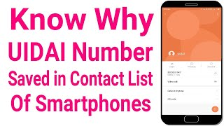 Know Why UIDAI Number Saved in Contact List of Smartphones