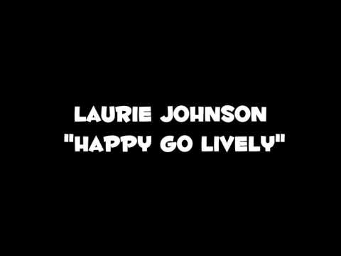 Laurie Johnson- Happy Go Lively