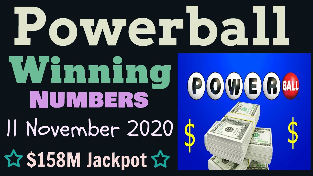 Today S Powerball Winning Numbers 11 November 2020 Tonight Powerball Drawing 11 11 2020 Youtube