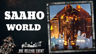 Saaho World  | Saaho Pre Release Event  | Shreyas Media |