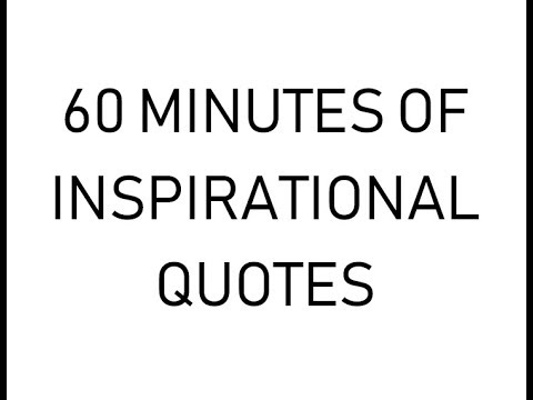 INSPIRATIONAL QUOTES 1 HOUR