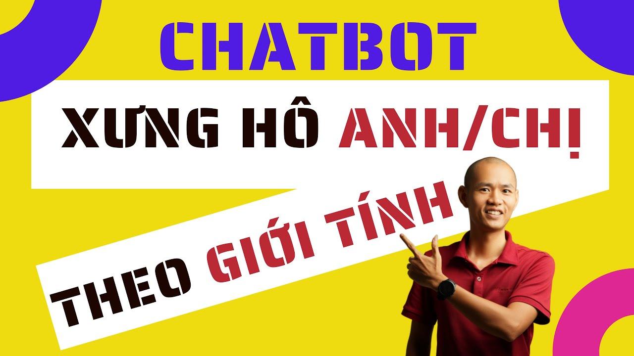 Chatbot chào hỏi theo giới tính khách hàng   Eroca Thanh