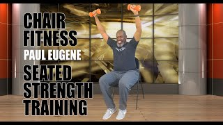 Chair Fitness Strength - 100% Seated Exercise! | Sit and Get Fit!