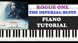 ROGUE ONE: A Star Wars Story The Imperial Suite (Piano Tutorial + FREE PIANO SHEET)
