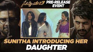 Sunitha Introducing her Daughter - Savyasachi Pre Release Event - Naga Chaitanya, Madhavan, Nidhhi