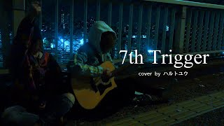 7th Trigger-UVERworld【cover No.015】