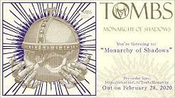 """TOMBS - """"Monarchy of Shadows"""" (Official Track Premiere)"""