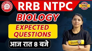 RRB NTPC Analysis | Ntpc Biology Exampur | RADHIKA MA'AM | EXPECTED QUESTIONS