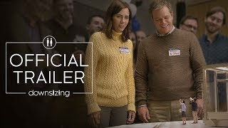 Downsizing | Official Trailer | Paramount Pictures UK