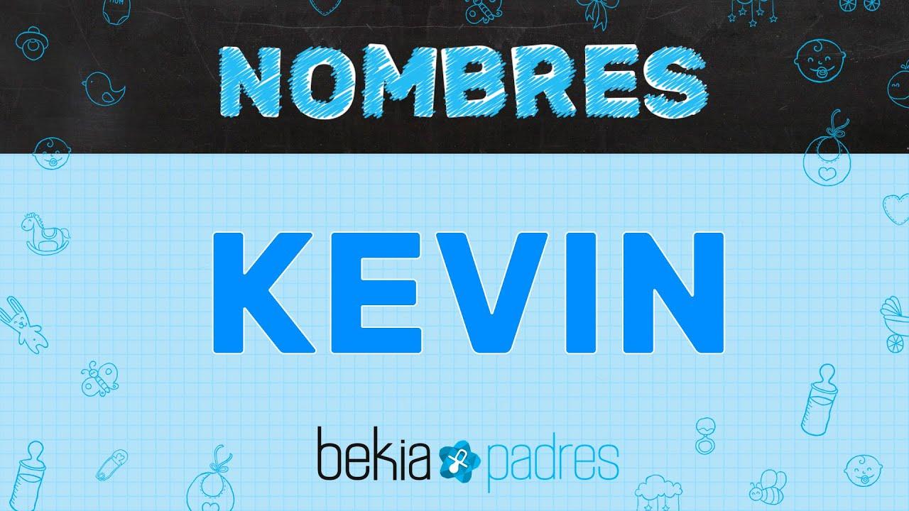 Significado del nombre Kevin - YouTube
