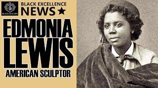 Black Excellist News: Edmonia Lewis - African American Sculptor