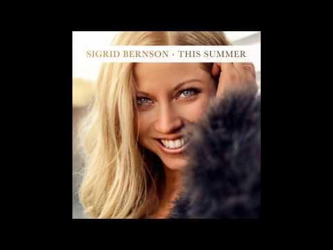 Sigrid Bernson - This Summer
