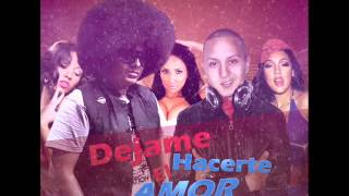 Big Metra Ft. Dj Sueño Dream Lion - Dejame hacerte el amor (Oficial Remix) -