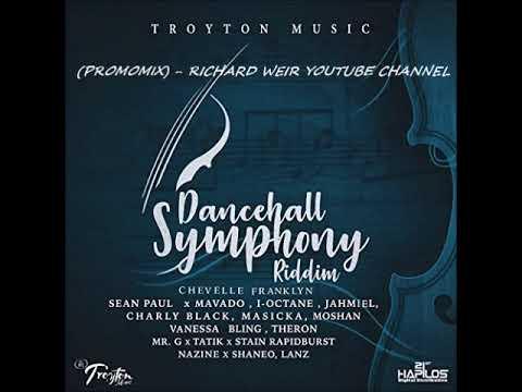DANCEHALL SYMPHONY RIDDIM (Mix-Feb 2018) TROYTON MUSIC
