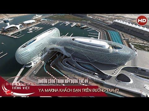 Al Marina Khách sạn trên đường đua F1 | Thuyết minh