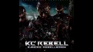 Kc Rebell Erst Hassten Sie (Lyrics)