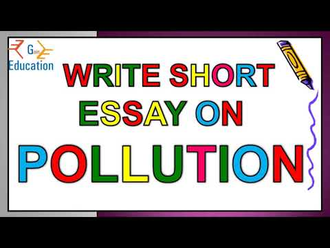 Essay On Pollution (the Problem Of Pollution) In English    Essay Writing On Pollution In English