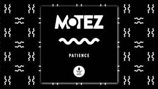 Motez - Patience