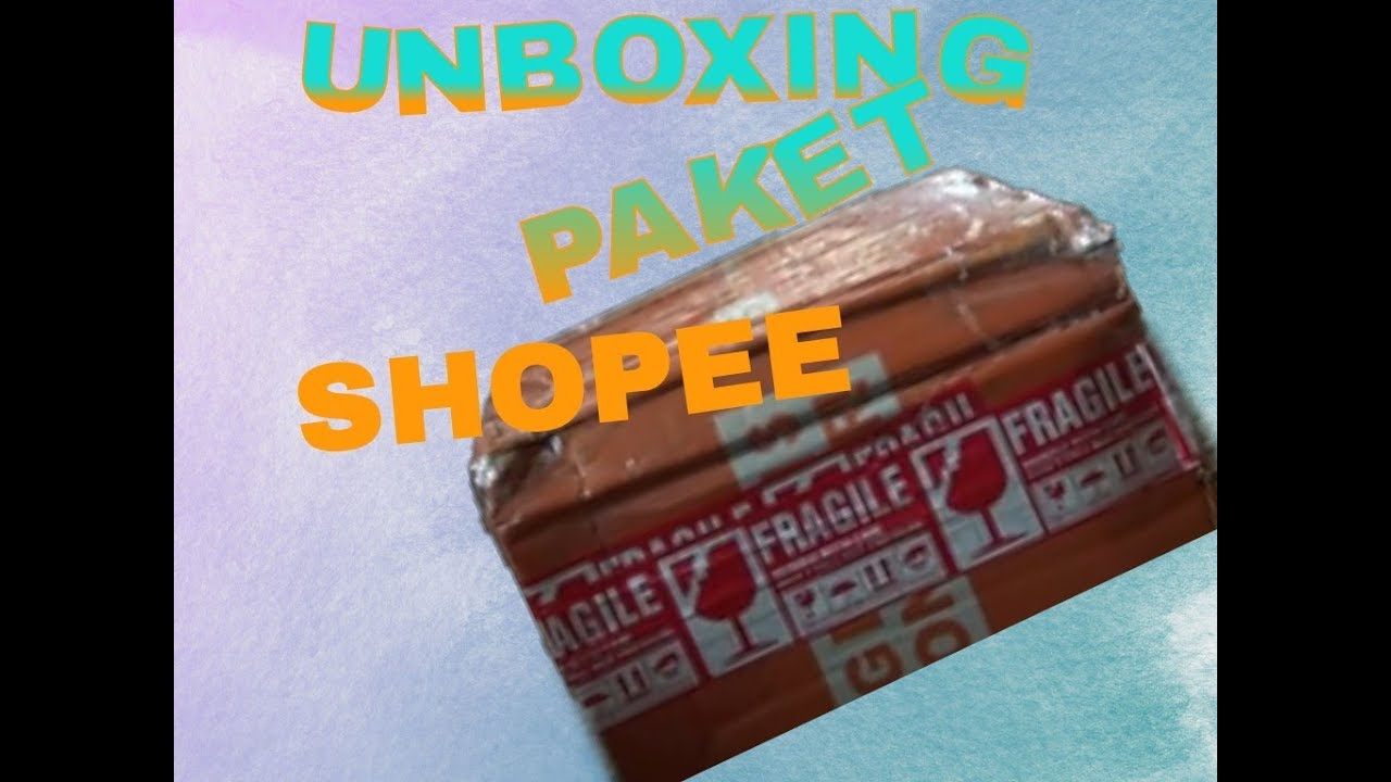 Unboxing Paket Paling Fenomenal 2019 Shopeeserba10rb