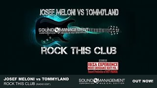 Josef Meloni vs Tommyland - Rock This Club (HIT MANIA 2015 - IBIZA EXPERIENCE 1)