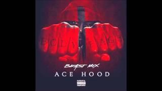 Ace Hood - Don't tell em (Beast Mix)
