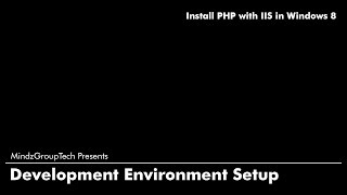How To Install PHP with IIS on Windows 8