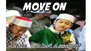Video Move On - Aza Hafiz Indonesia & Habib Alwi Assegaf download MP3, 3GP, MP4, WEBM, AVI, FLV Agustus 2018