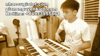 Đàn Organ Nhạc Hòa Tấu Dân Ca - Nguyễn Kiên