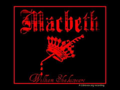 Macbeth - Act 4 - William Shakespeare  - librivox recording