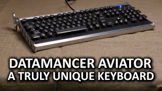 Datamancer Aviator Keyboard - A Truly Unique Typing Experience