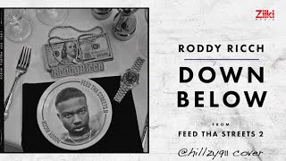 Down Below (Roddy Ricch Cover)