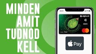 Minden amit tudnod kell! | Apple Pay Magyarországon!