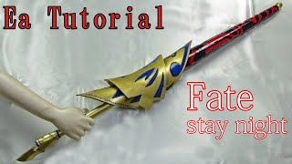 [Fate/stay night]Ea Tutorial [Gilgamesh's weapon] [How to make props]