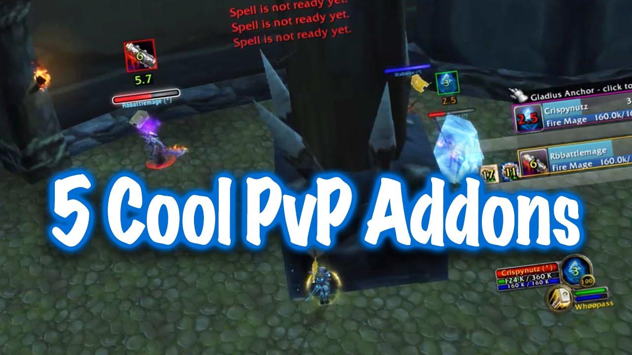 Jessiehealz 5 Cool Pvp Addons World Of Warcraft Youtube