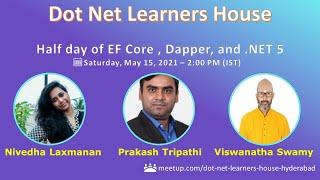 Half day of EF Core , Dapper, and .NET 5