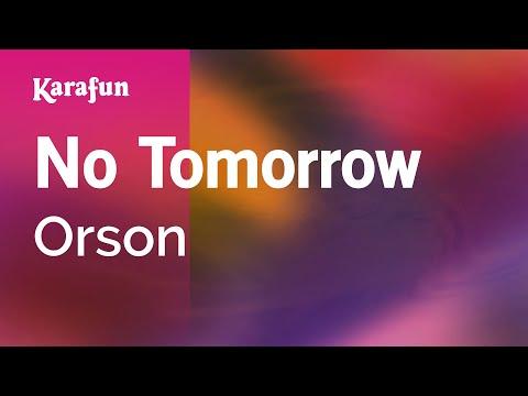 Karaoke No Tomorrow - Orson *