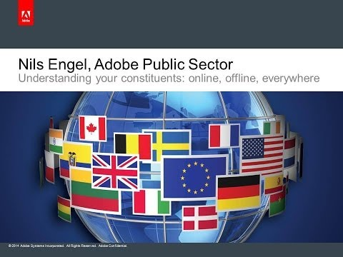 Using Big Data to Understand Your Constituents - Adobe Session 12 Big Data 2014: A PSP Forum